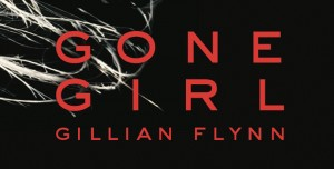 Unreliable narrators, reliable writing creates twisted plot in 'Gone Girl'