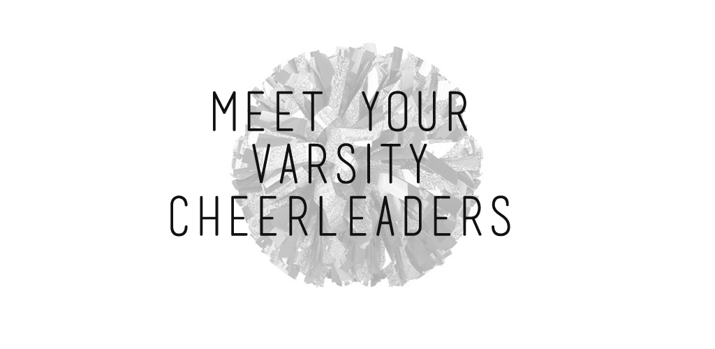 Meet your Varsity Cheer Team 15-16!