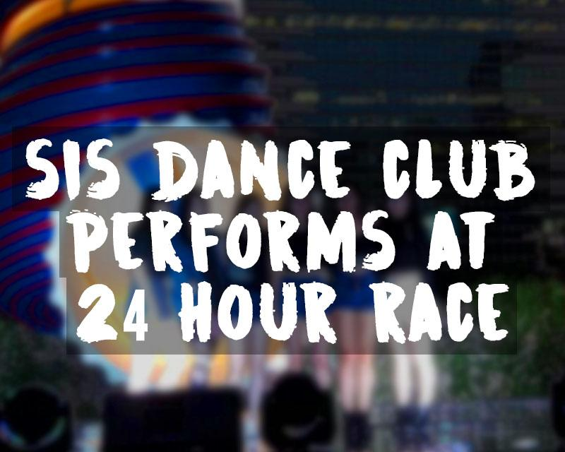 SIS Dance club performs at the 24 Hour Race in Seoul