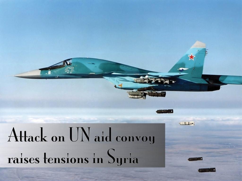 Attack on UN aid convoy raises tensions in Syria