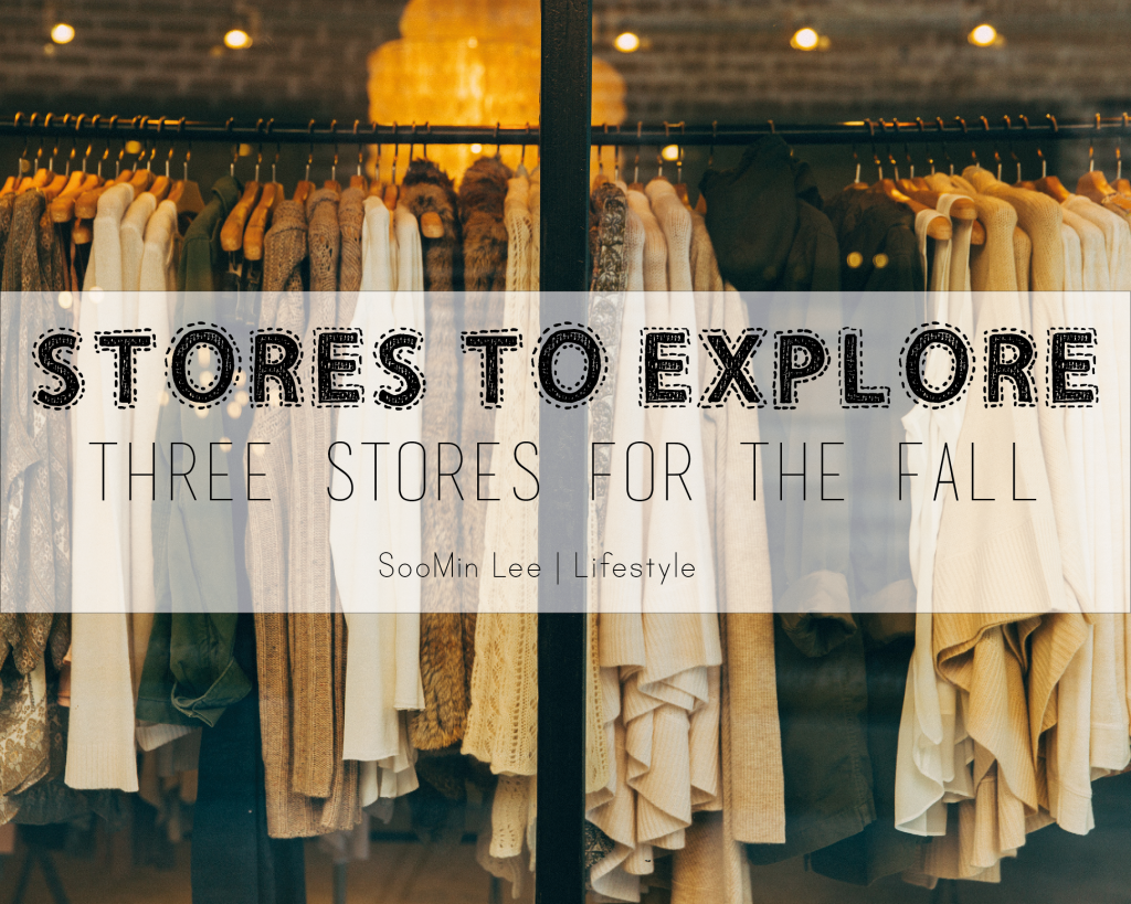 Stores to explore: three stores for the fall