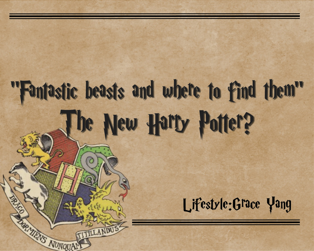 """""""Fantastic Beasts and Where to Find Them"""" — the new Harry Potter?"""