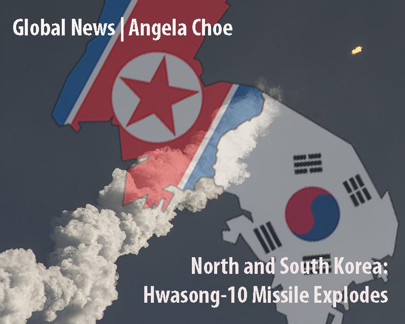 North and South Korea: Hwasong-10 Missile explodes