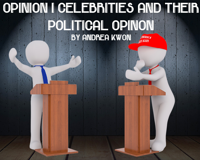 Celebrities in politics: justified in voicing their political opinions!
