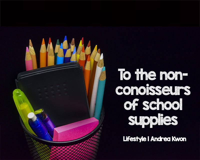 To the non-connoisseurs of school supplies