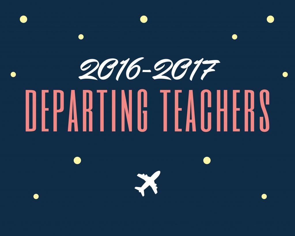 Departing Teacher Feature 2017