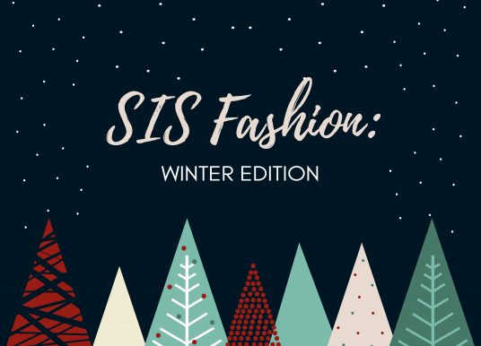 SIS Fashion: Winter Edition