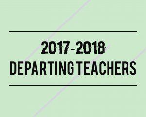 Departing Teacher Feature 2018