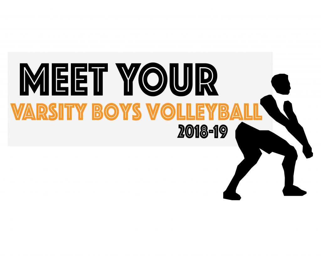 Meet Your Varsity Boys Volleyball Team 18-19