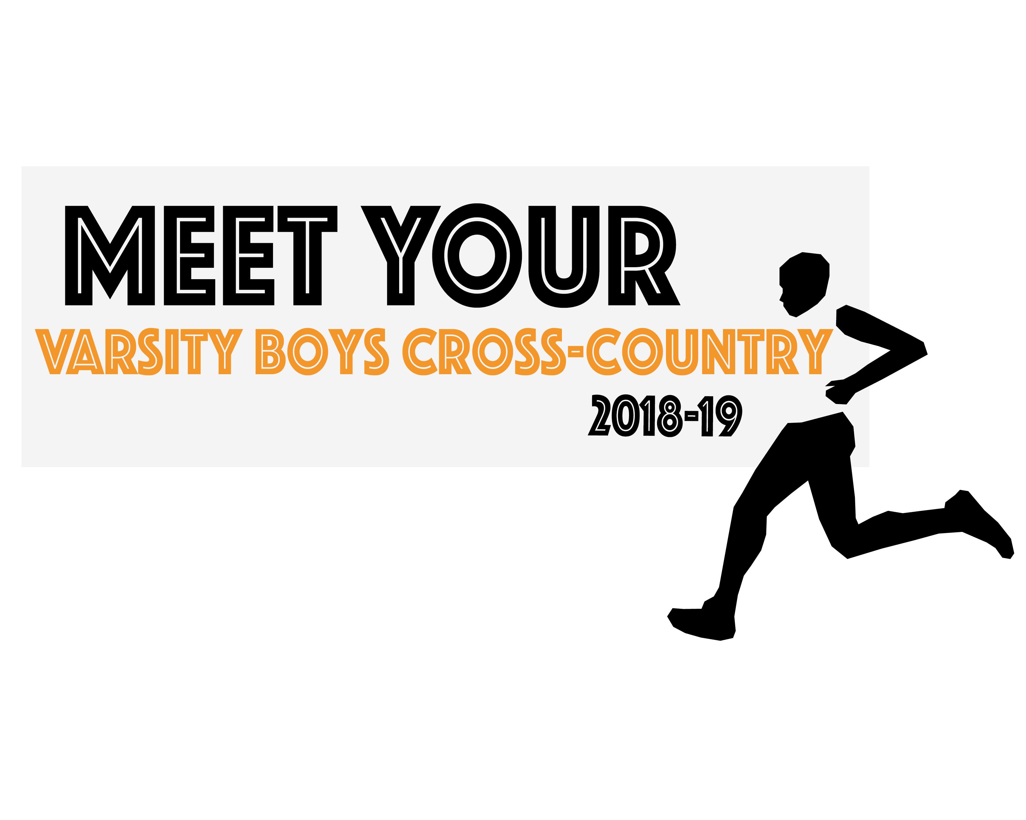 Meet Your Varsity Boys Cross Country Team 18-19
