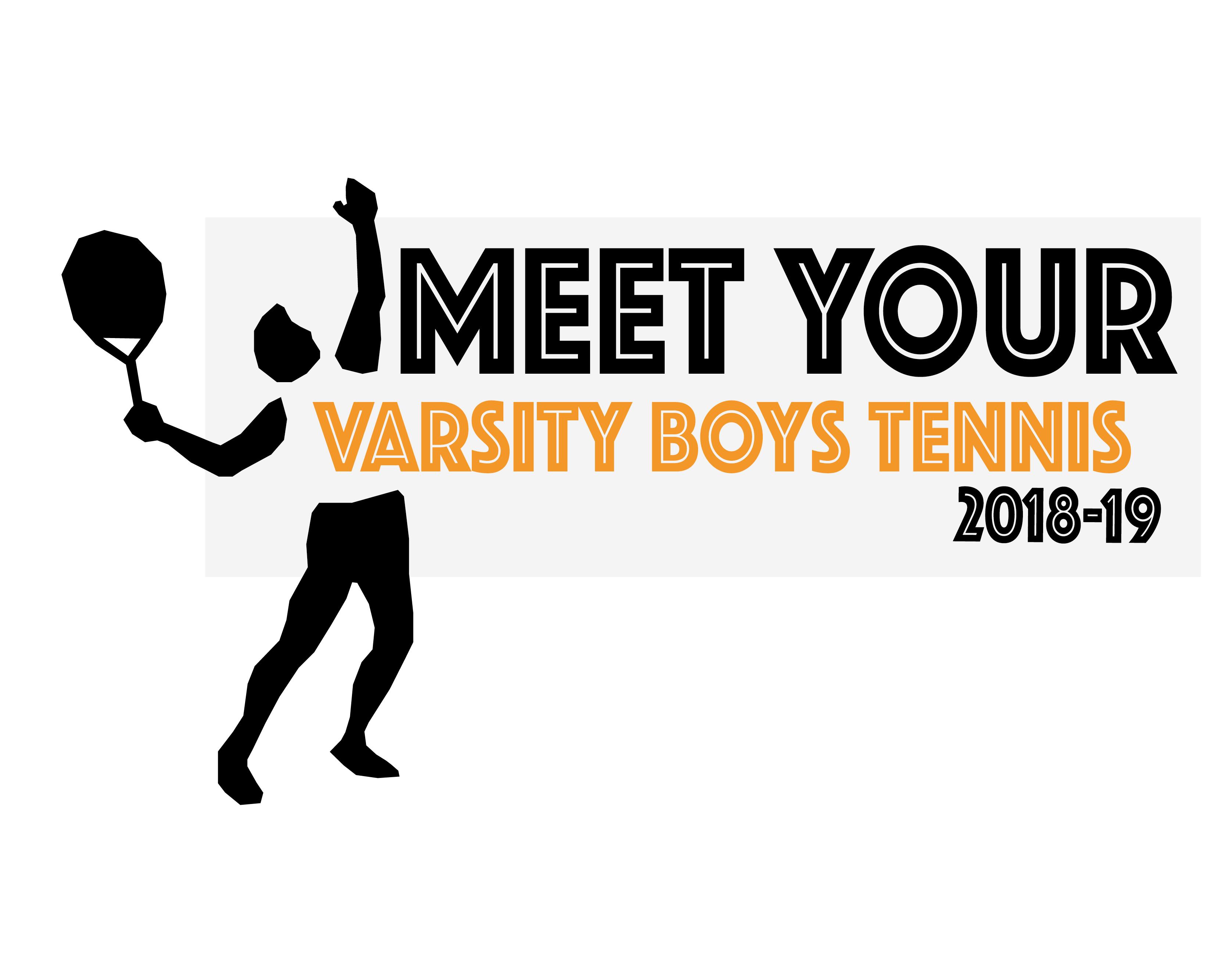 Meet Your Varsity Boys Tennis Team 18-19