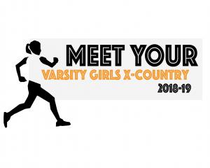 Meet Your Varsity Girls Cross Country Team 18-19