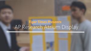 AP Research Atrium Display