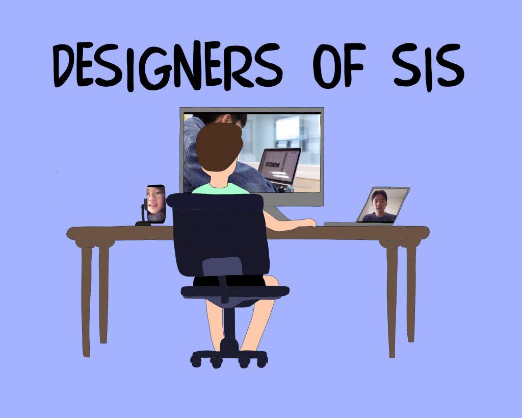 Designers of SIS
